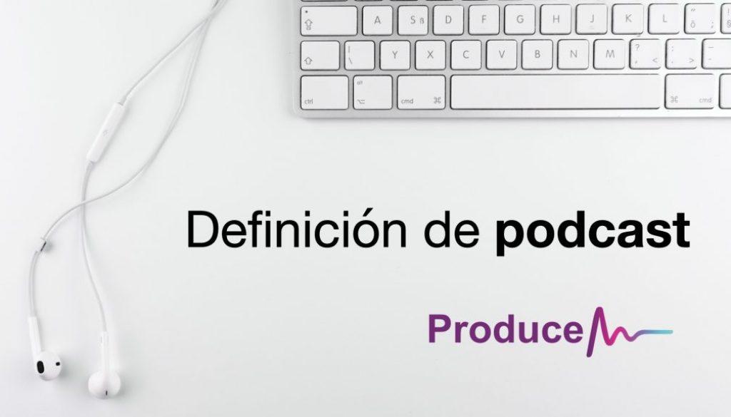 definición de podcast